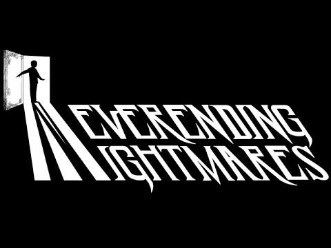 Neverending Nightmares bemutató