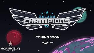 Galaxy Champions TV trailer