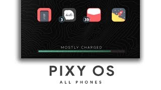 Pixy OS - Pixel Experience Pie - Oneplus 6 And All Phones