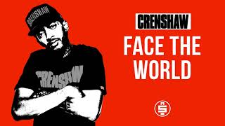 Face The World - Nipsey Hussle (Crenshaw Mixtape)
