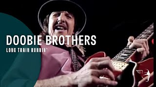 Watch Doobie Brothers Long Train Runnin
