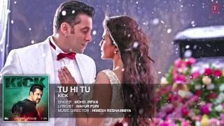 download lagu Tu Hi Tu   Kick   Mohd gratis