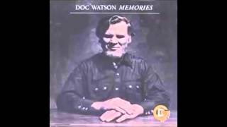 Watch Doc Watson Wake Up Little Maggie video