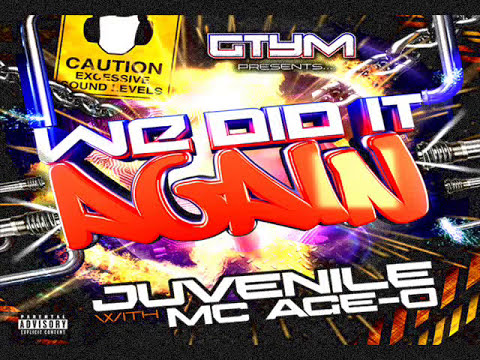 Juvenile & Age-O - We Did It Again Mix!!!