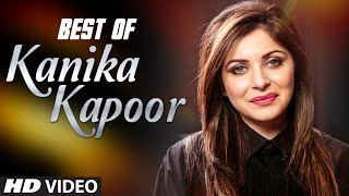 BEST of KANIKA KAPOOR | HINDI SONGS | VIDEO JUKEBOX | T-Series