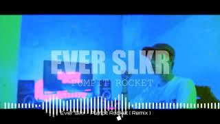 Ever Slkr - Pumpkit Rocket ( Remake Simple Funky )