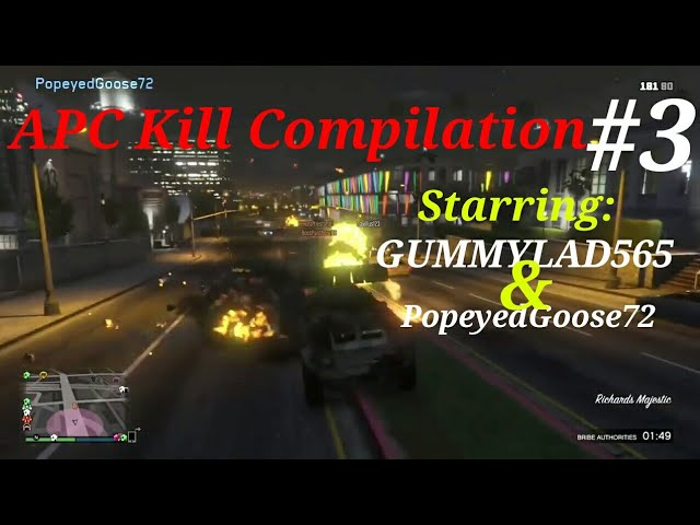 GTA 5 Online APC KILL Compilation #3 with GUMMYLAD565