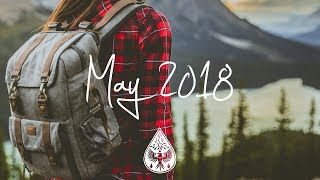 Indie/Rock/Alternative Compilation - May 2018 (1½-Hour Playlist)