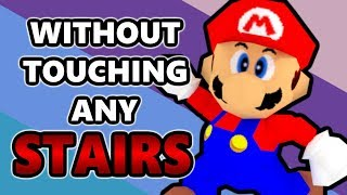 Is it Possible to Beat Super Mario 64 Without Stairs?