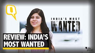 Review: India's Most Wanted: Repetitive Dialogues, Excruciating Watch | The Quint