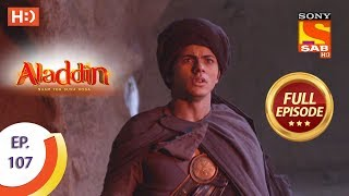 Aladdin - Ep 107 - Full Episode - 11th January, 2019