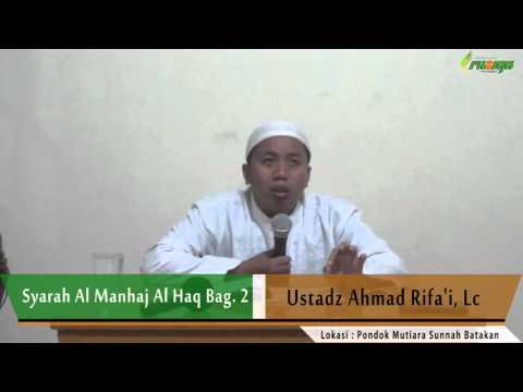 Ust. Ahmad Rifa'i - Syarah Al Manhaj Al Haq Bag. 2