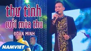 Thư Tình Cuối Mùa Thu - Đoàn Minh (MV OFFICIAL)