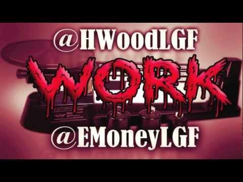 Hollywood - Work Ft. E. Money