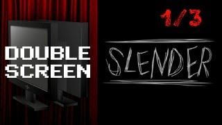 "Double Screen #1: Slender (1/3) ""Two guys, one nightmare"""