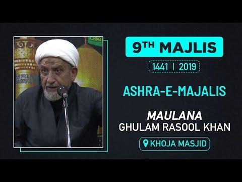 9th MAJLIS | MAULANA GHULAM RASOOL KHAN | KHOJA MASJID | M. SAFAR 1441 HIJRI | 9th OCT 2019