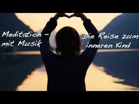 #58 Meditation für mehr Selbstliebe: Reise zum inneren Kind, Resilienz
