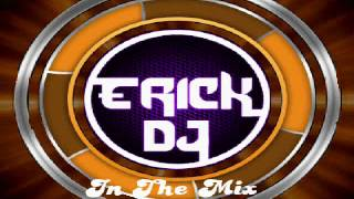 electro mambo mix dj erick in the mix