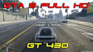 GTA 5: Geforce GT 430 Full HD