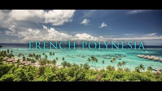 Travel Journey Discover Tahiti Moorea Huahine Bora Bora Tourism French Polynesia