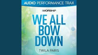 Watch Twila Paris We All Bow Down video