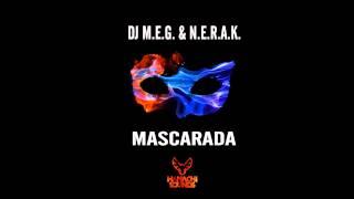 DJ MEG & NERAK - Mascarada