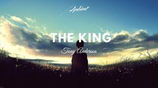 Tony Anderson The King