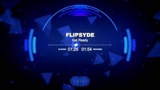 Watch Flipsyde Get Ready video