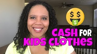 CASH FOR KIDS CLOTHES | KIDS CONSIGNMENT STORE TIPS