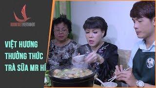 NMAVVN   Cùng Việt Hương Thưởng Thức Quán trà sữa Mr Hí
