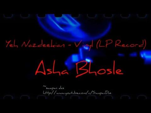 "Vinyl Rip: ""Kitni Haseen Hain Nasheeli..."" (Title Song) - YEH NAZDEEKIYAN (1981) ~ Asha Bhosle"