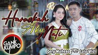 Download lagu HARUSKAH AKU MATI Duet Terbarunya GERY MAHESA LALA WIDI