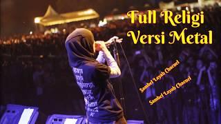 Download Lagu Ful Religi Versi Metal ~ Menyentuh Hati Gratis STAFABAND