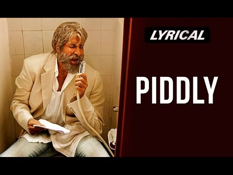 Piddly Si Baatein (Lyrical Song Video) | SHAMITABH | Amitabh Bachchan, Dhanush & Akshara Haasan