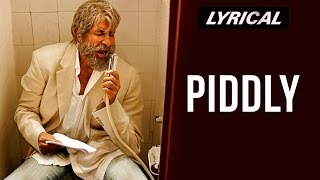 Piddly Si Baatein | Full Song with Lyrics | SHAMITABH