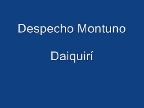 Despecho Montuno - Daiquirí