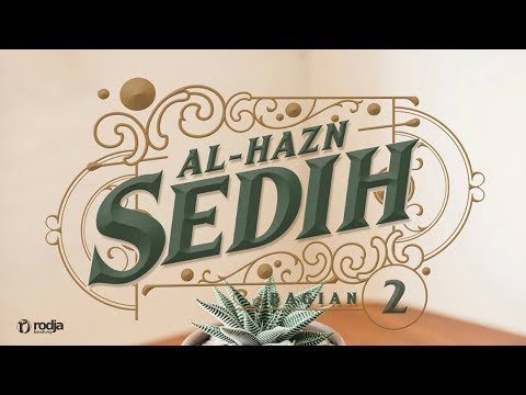 Mendalami Amalan Hati | Sedih #2 | Ustadz Abu Haidar As-Sundawy