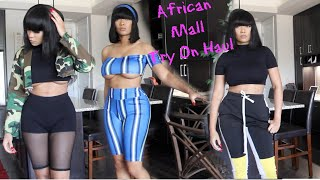 What I Bought Vs. What I Got? African Mall Try on Haul
