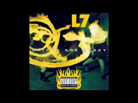 L7 - Bricks Are Heavy (album)