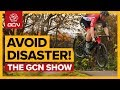 5 Tips To Avoid Disaster On Your Road Bike The GCN Show Ep 305 mp3