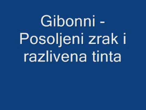 Gibonni - Posoljeni Zrak I Razlivena Tinta