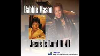 Watch Babbie Mason Jesus Is video