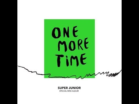 [1 HOUR LOOP / 1 시간] SUPER JUNIOR (슈퍼주니어) X REIK 'One More Time (Otra Vez)'