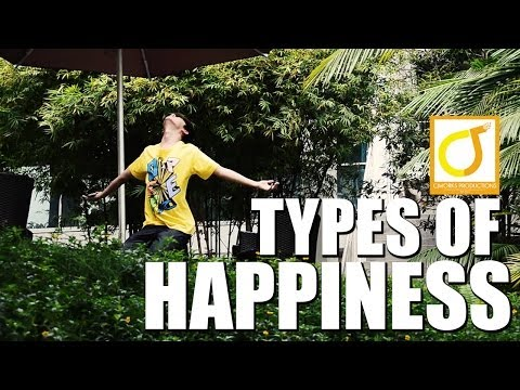 TYPES OF HAPPINESS