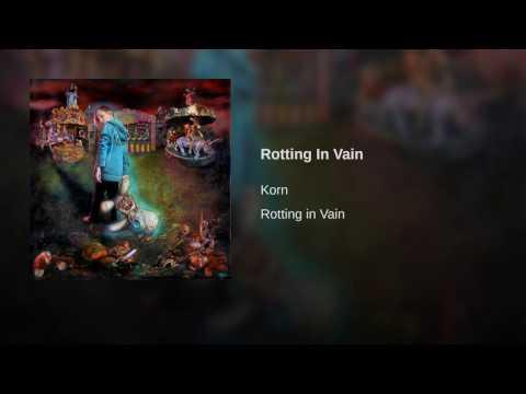 Rotting In Vain