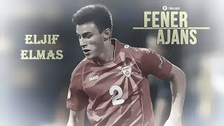 ELJIF ELMAS WELCOME TO FENERBAHCE!