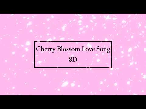 [8D] Cherry Blossom Love Song - CHEN (첸)
