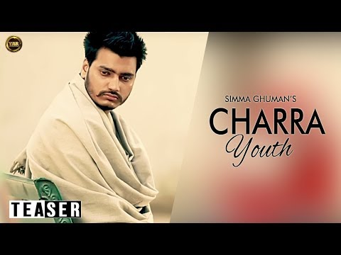 Teaser HD ||Charra Youth|| Simma Ghuman ||Yaar Anmulle Records...