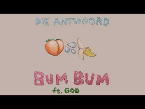 DIE ANTWOORD - BUM BUM ft. God (Official Audio)