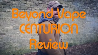 Beyond Vape Centurion Review